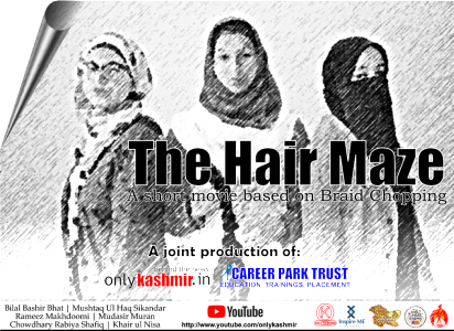 Hair Maze Short Film on Braid Chopping released in Kashmir